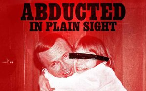 Episode 88 – Abducted In Plain Sight (2017) / Punch…