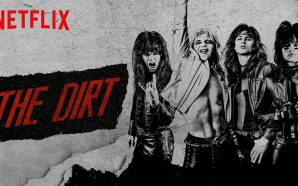 Film Review – The Dirt (2019)